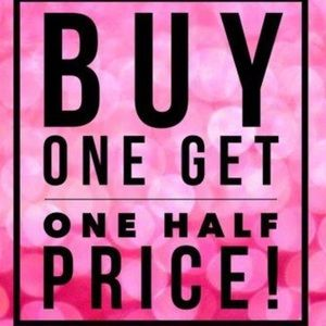 All items BUY 1 GET 1 @ 1/2 OFF